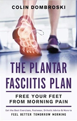 The Plantar Fasciitis Plan: Free Your Feet From Morning Pain