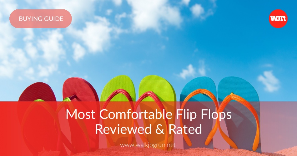 86bb02f71528 10 Best Flip-Flops Reviewed   Rated in 2019