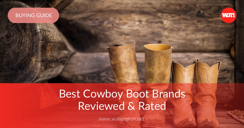 10 Best Cowboy Boots Reviewed & Rated in 2019 | WalkJogRun