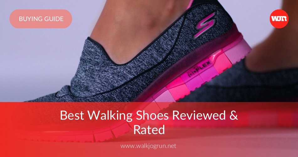 0f140511f 10 Best Walking Shoes Reviewed & Rated in 2019 | WalkJogRun