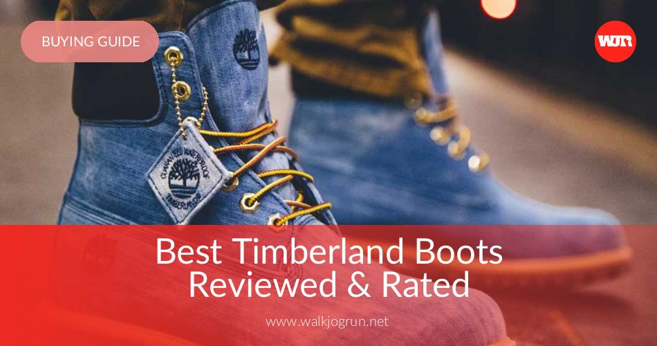 10 Best Timberland Boots Review & Buying Guide WalkJogRun  WalkJogRun