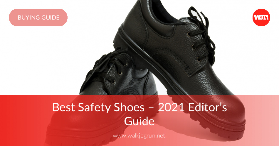 10 Most Comfortable Safety Shoes in 2020 WalkJogRun  WalkJogRun