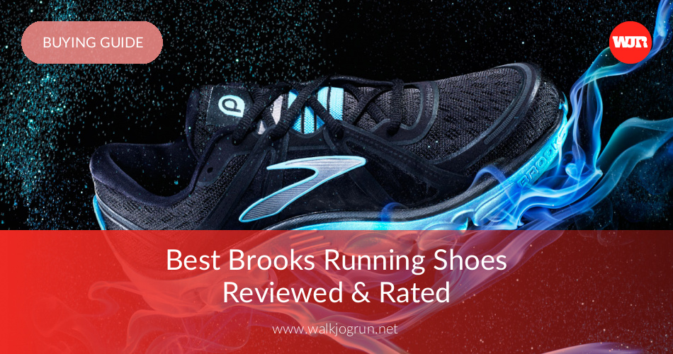 c0969f5a6 10 Best Brooks Running Shoes Reviewed & Rated in 2019 | WalkJogRun