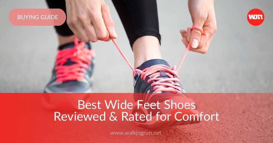 62dce0d63f79 10 Best Shoes for Wide Feet Reviewed   Rated in 2019