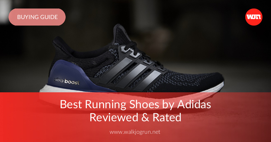sale retailer f625d 462a9 10 Best Adidas Running Shoes Reviewed  Tested in 2019  Nicer