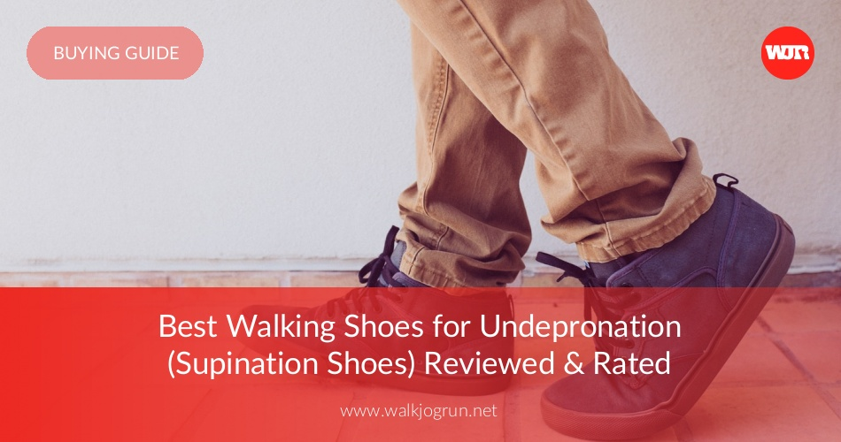15 Best Shoes for Supination Reviewed & Rated in 2018 | NicerShoes