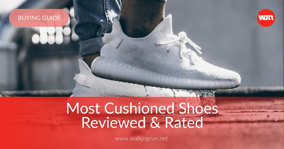 15568bebe8885 10 Best Cushioned Shoes Reviewed   Rated in 2019