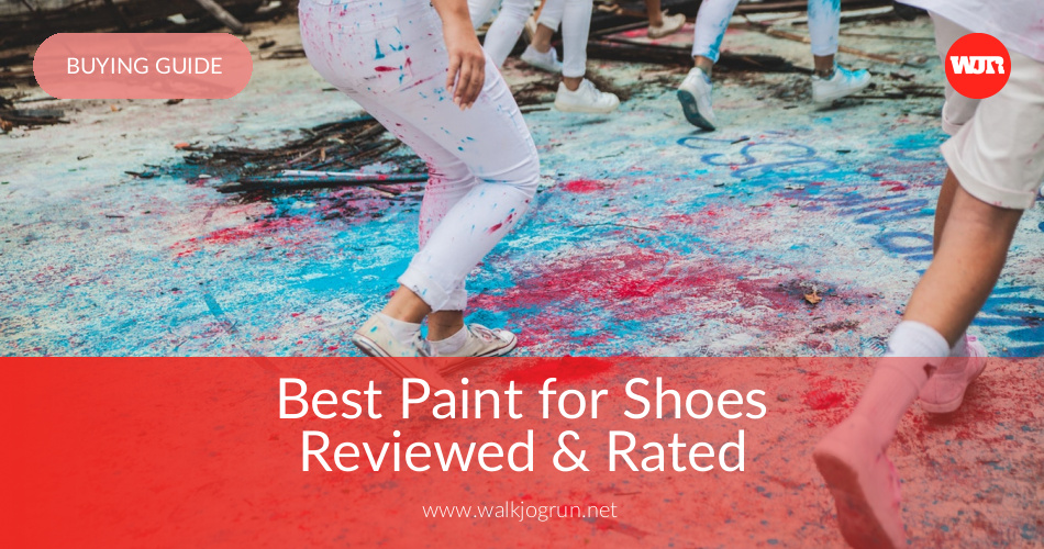 10 Best Shoe Paint Reviewed & Rated in 2019 | WalkJogRun