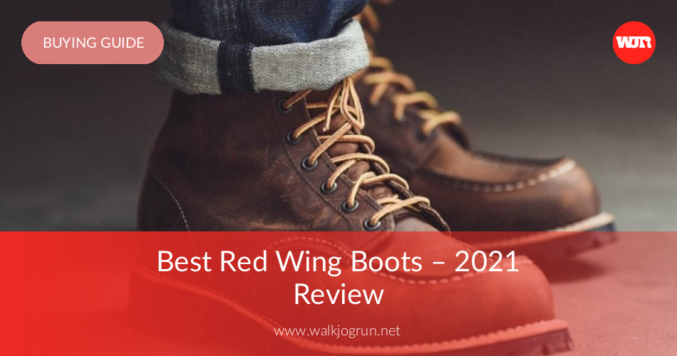 In Red Wing Reviewedamp; Best Rated 2019Walkjogrun 10 Boots W9IEDH2