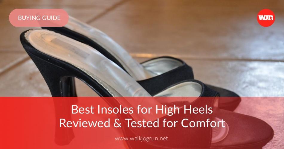 b03637c18d40 10 Best High Heel Inserts Reviewed in 2019