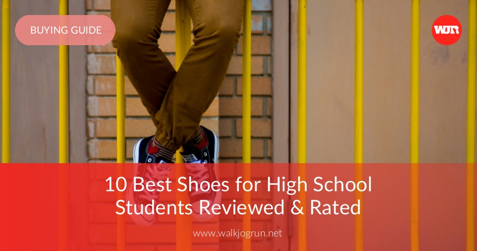 184ed8222951ee 10 Best Shoes for High School Students Reviewed   Rated - WalkJogRun