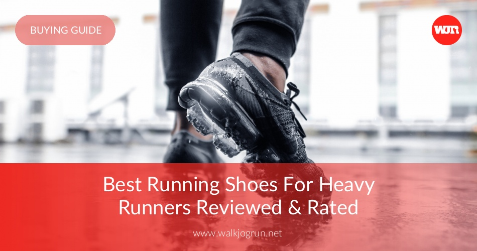 10 Best Running Shoes For Heavy Runners Reviewed In 2019 Nicershoes