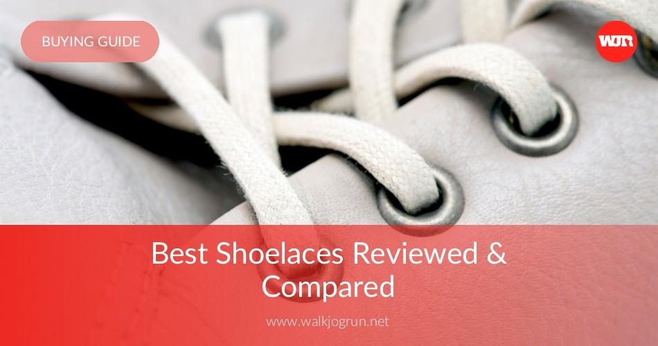 440ec589793 10 Best Shoelaces Reviewed & Rated in 2019   WalkJogRun
