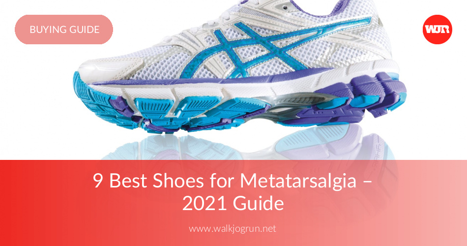 10 Best Shoes for Metatarsalgia Reviewed & Rated in 2019