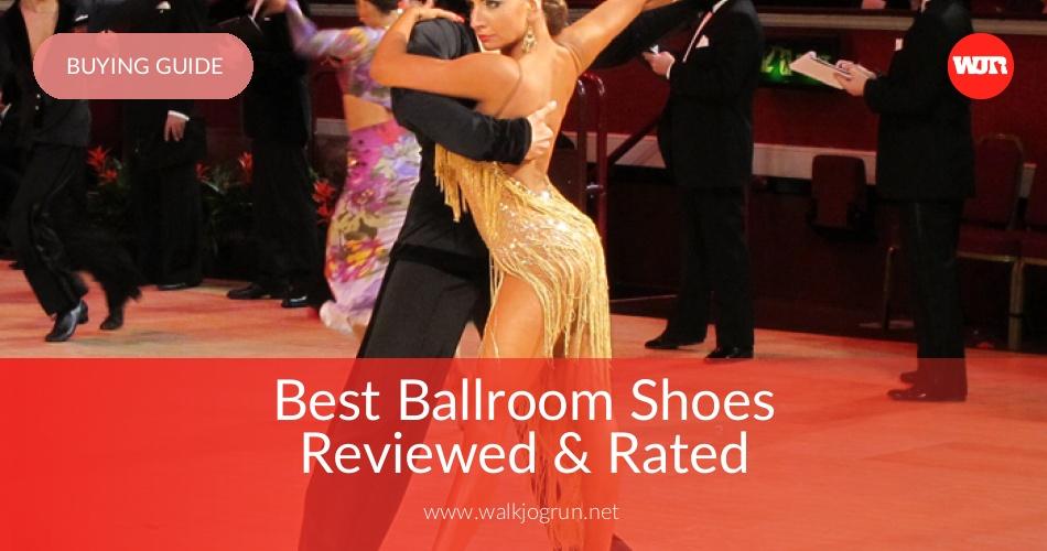 05791ebf9 10 Best Ballroom Shoes Reviewed & Rated in 2019 | WalkJogRun