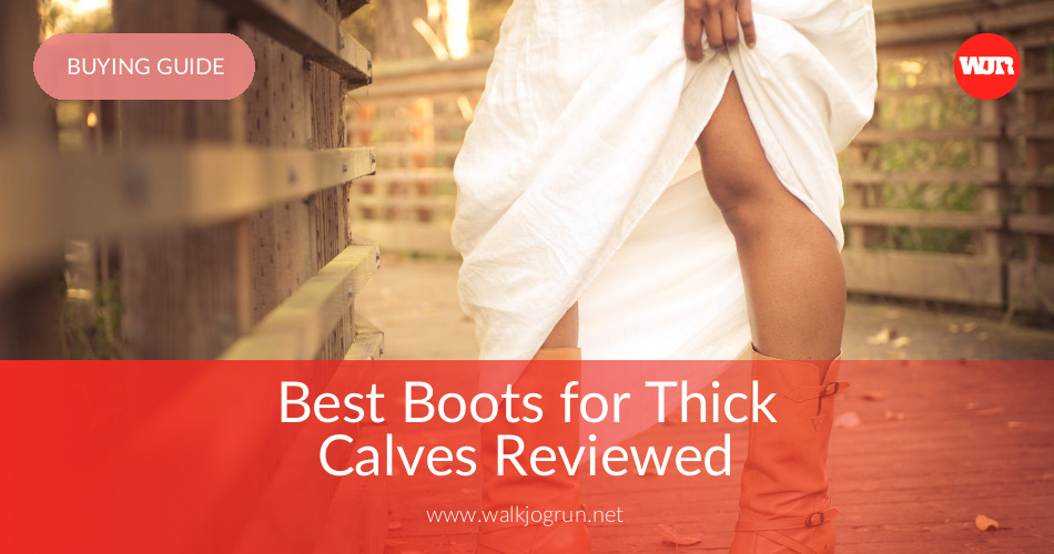 d1b91a8dd33 10 Best Boots for Thick Calves Reviewed   Rated in 2019