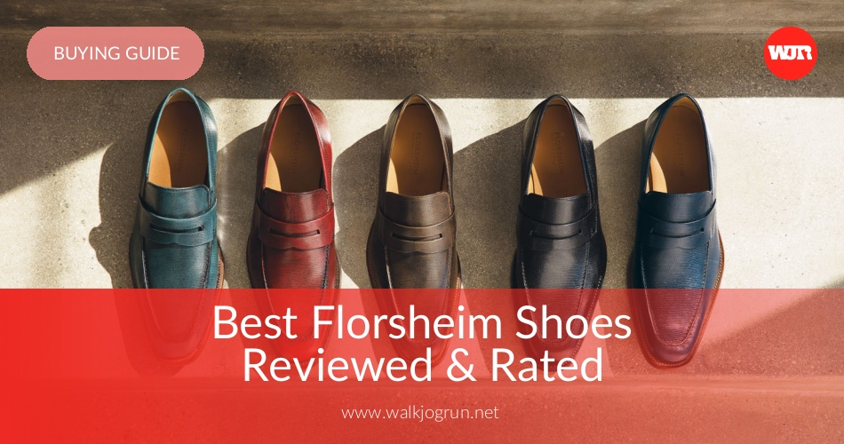 49ee54f3db 10 Best Florsheim Shoes Reviewed & Rated in 2019   WalkJogRun