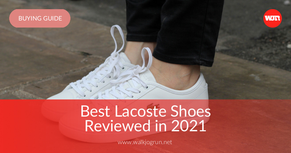 40bee8fe6 10 Best Lacoste Shoes Reviewed   Rated in 2019