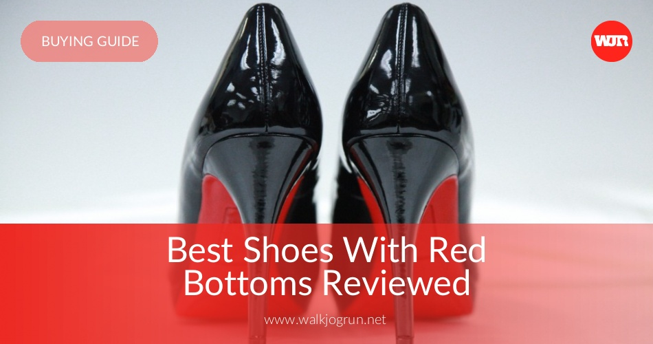 839ce1a76fd 10 Best Shoes with Red Bottoms Reviewed   Rated in 2019
