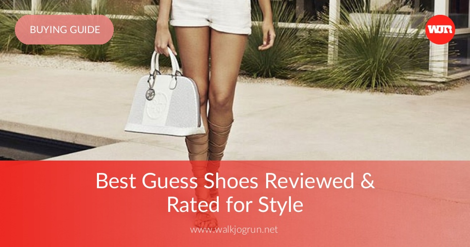 e101c17f2a433 10 Best Guess Shoes Reviewed   Rated in 2019