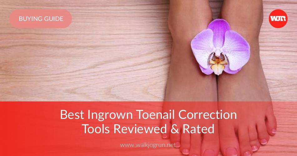 10 Best Ingrown Toenail Removal Tools Reviewed in 2018   NicerShoes