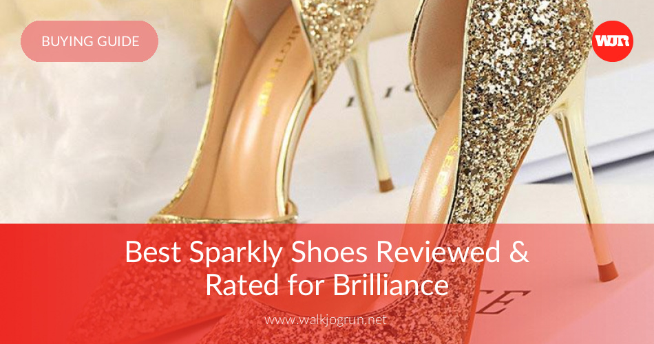 6407402d5 10 Best Sparkly Shoes Reviewed   Rated in 2019