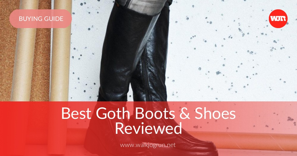 10 Best Goth Boots Reviewed & Rated in 2019 | WalkJogRun