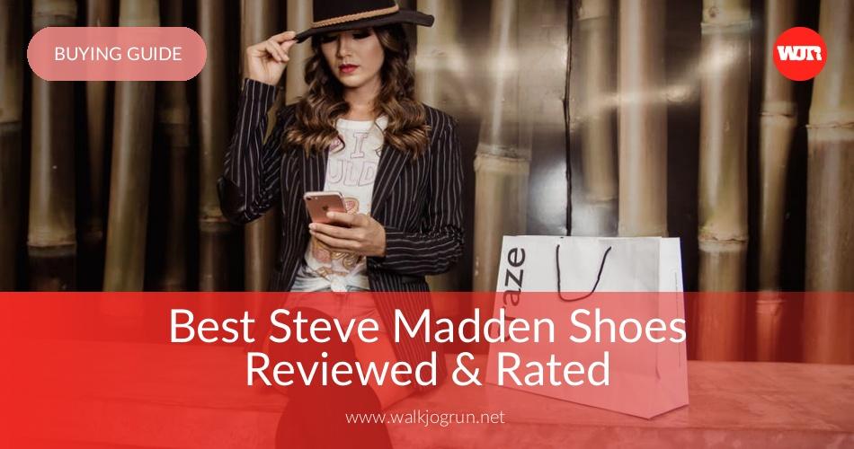 fb603868d3d 10 Best Steve Madden Shoes Reviewed & Rated in 2019 | WalkJogRun