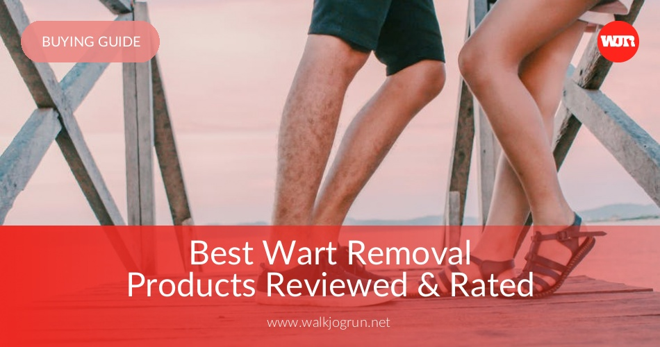 10 Best Wart Removers Reviewed & Rated in 2019 | WalkJogRun