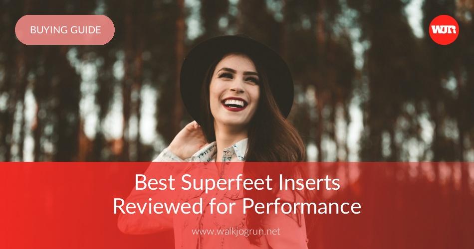 Best Superfeet For Dress Shoes