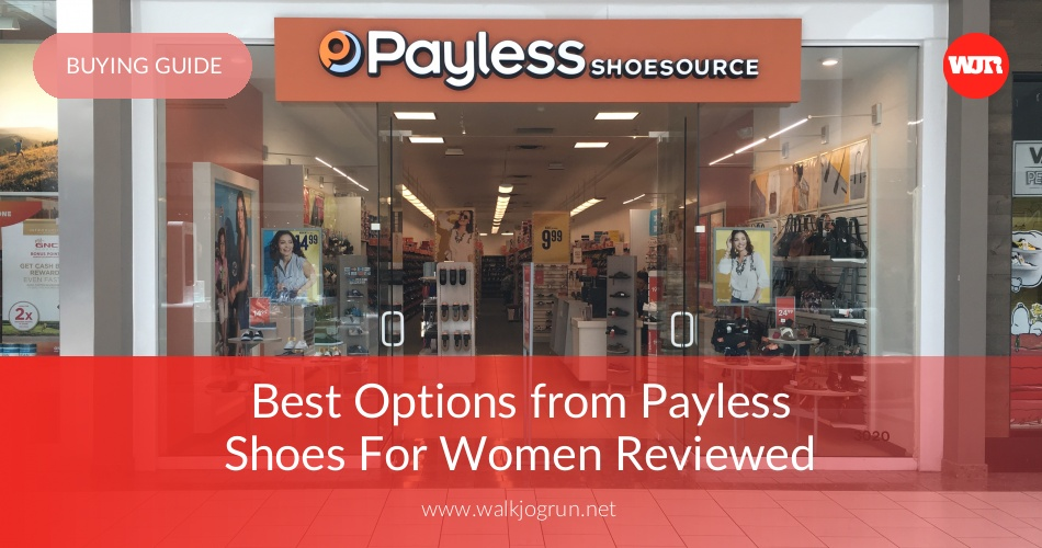 8956c19bf 10 Best Options From Payless Shoes Reviewed   Rated in 2019