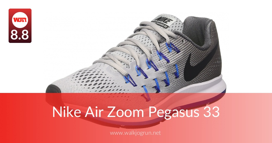 Nike Air Zoom Pegasus 33 Reviewed & Tested in 2018 | NicerShoes