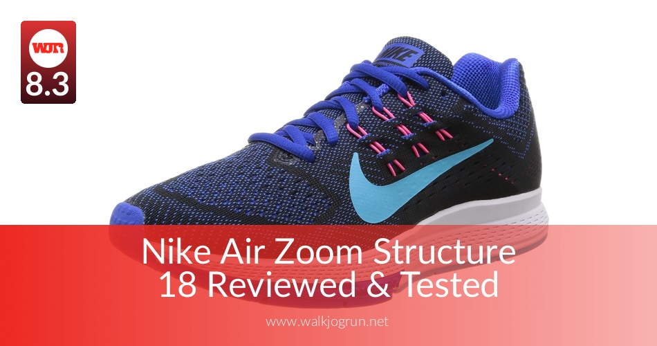 Nike Air Zoom Structure 18 Reviewed & Tested for Performance in 2018 | NicerShoes