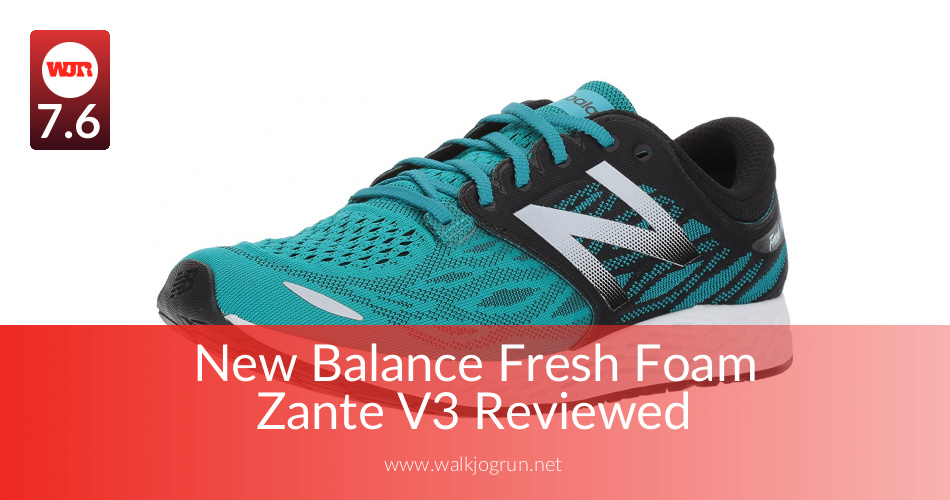 New Balance Fresh Foam Zante V3 Reviewed for Performance in 2018 | NicerShoes