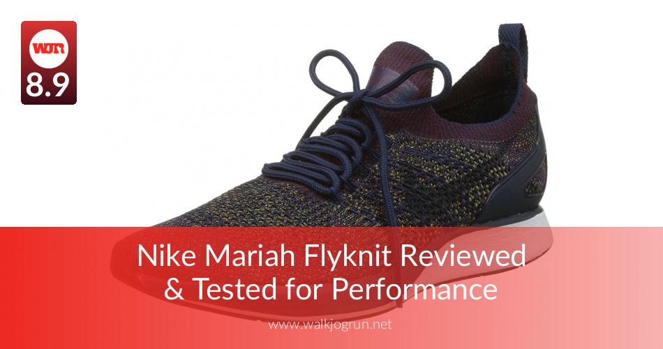 a9771ee14ada Nike Mariah Flyknit Reviewed   Tested for Performance - WalkJogRun