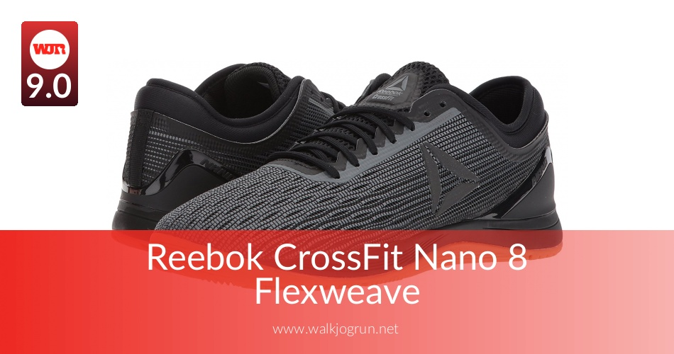 free shipping be7e6 c0a80 Reebok Crossfit Nano 8 Tested for Performance in 2019   WalkJogRun