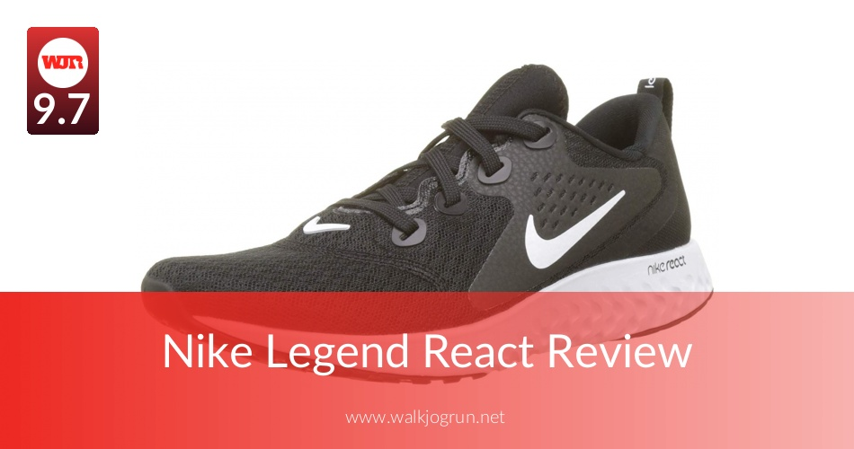 e7ab39e8f3823 Nike Legend React Reviewed for Performance in 2019